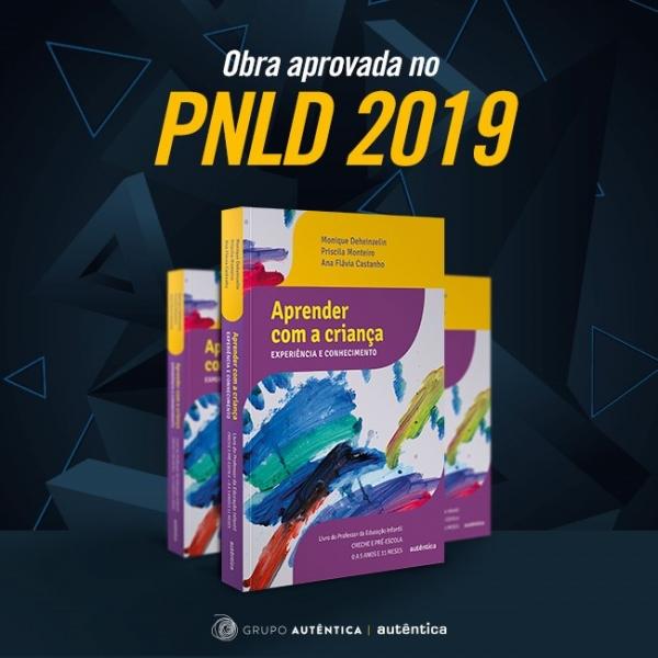 PNLD | Carta de apresentação do livro 'Aprender com a criança'