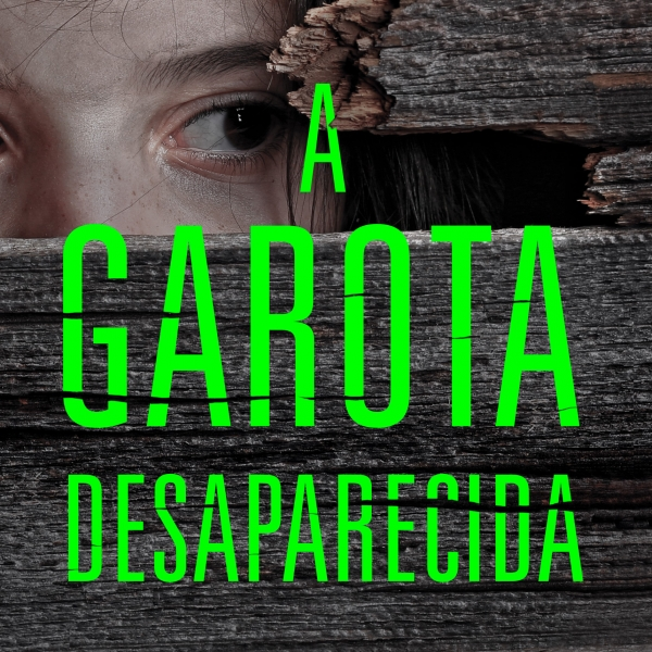Leia o primeiro capítulo de 'A garota desaparecida'