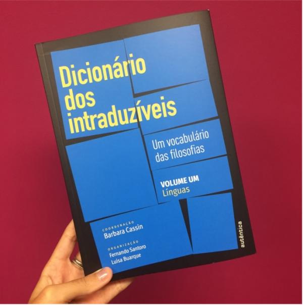 Dicionários dos Intraduzíveis: Entrevista com Barbara Cassin