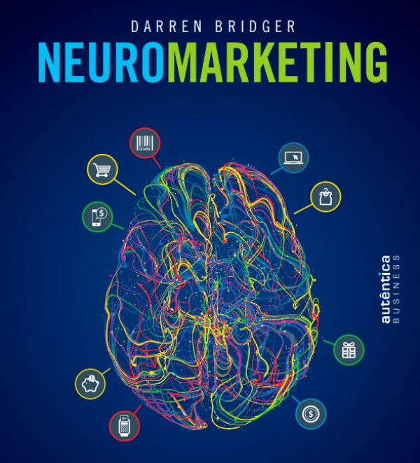 Utilize o neuromarketing e neurodesign como aliados de sua marca