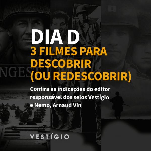 Dia D: 3 filmes descobrir (ou redescobrir)