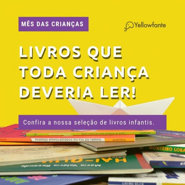 Mês das crianças: 8 livros infantis que toda criança deveria ler!