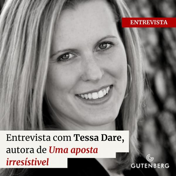 """Entrevista com Tessa Dare, autora de """"Uma aposta irresístivel"""""""