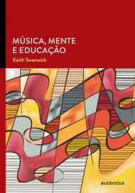Música, mente e educação