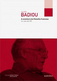 A aventura da filosofia francesa no século XX