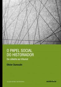 O papel social do historiador