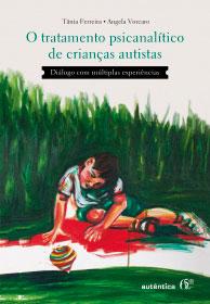 Tratamento psicanalítico de crianças autistas
