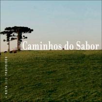 Caminhos do Sabor - A rota dos tropeiros