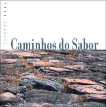 Caminhos do Sabor - Estrada Real