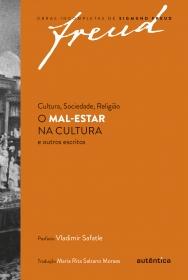 Cultura, sociedade, religião: O mal-estar na cultura e outros escritos
