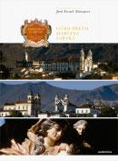Tesouros de Minas – Ouro Preto • Mariana • Sabará
