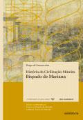 História da Civilização Mineira – Bispado de Mariana