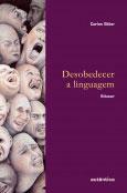 Desobedecer a linguagem