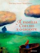 A família Coelho e o gigante