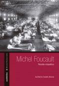 Michel Foucault – Filosofia e biopolítica