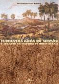 Florestas anãs do Sertão - O cerrado na história de Minas Gerais