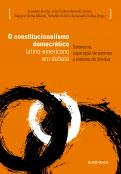 O constitucionalismo democrático latino-americano em debate