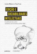 Edição e sociabilidades intelectuais