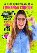 O Guia de sobrevivência da Fernanda Concon