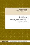 História na educação matemática - Propostas e desafios