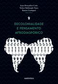 Decolonialidade e pensamento afrodiaspórico