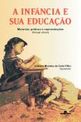 Infância e sua educação, A - Materiais, práticas e representações (Portugal e Brasil)