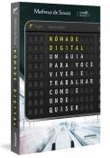 Nômade Digital: um guia para você viver e trabalhar como e onde quiser
