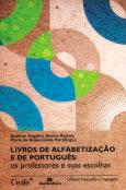 Livros de alfabetização e de português: os professores e suas escolhas