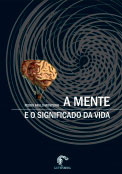 A mente e o significado da vida