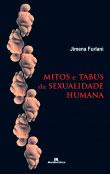 Mitos e tabus da sexualidade humana