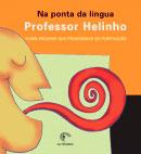 Na ponta da língua - Como escapar das pegadinhas do português