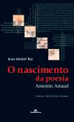 O nascimento da poesia - Antonin Artaud