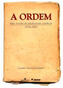 A ordem - Uma revista de intelectuais católicos - 1934-1945