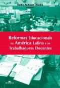 Reformas educacionais na América Latina e os trabalhadores docentes