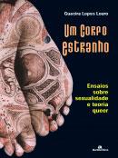 Um corpo estranho - Ensaios sobre sexualidade e teoria queer