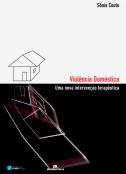 Violência doméstica - Uma nova intervenção terapêutica