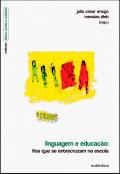 Linguagem e educação – Fios que se entrecruzam na escola