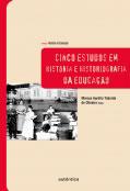 Cinco estudos em história e historiografia da educação