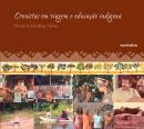 Cronistas em viagem e educação indígena