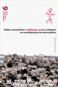 Rádios comunitárias: mobilização social e cidadania na reconfiguração da esfera pública