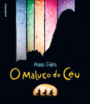 O maluco do céu
