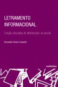 Letramento informacional - Função educativa do bibliotecário na escola