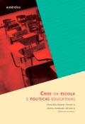 Crise da escola e políticas educativas