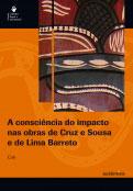 A consciência do impacto nas obras de Cruz e Sousa e de Lima Barreto
