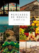 Mercados do Brasil - De norte a sul