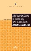 A construção do letramento na educação de jovens e adultos