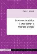 Da etnomatemática  a arte-design e matrizes cíclicas