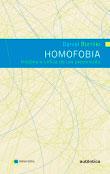 Homofobia - História e crítica de um preconceito