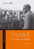 Foucault e a crítica da verdade