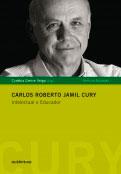 Carlos Roberto Jamil Cury - Intelectual e Educador